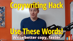 """Copywriting """"Hack"""" — Use these words to write better copy, faster"""
