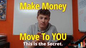 Make Money Move To You [this is the secret]