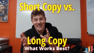Short Copy vs. Long Copy [what works best?]