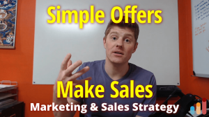 Simple Offers Make Sales