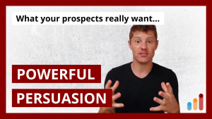 Copywriting Secrets: What your prospects really want