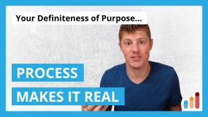 Definiteness of Purpose tied to Process