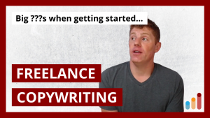 Getting Started as a Freelance Copywriter? The big questions…