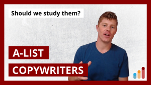 Studying the A-List Copywriting Greats?