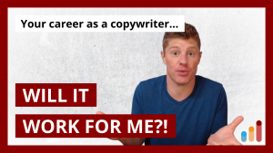 """""""Will Copywriting Work For ME?!"""""""