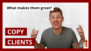 What Makes a Perfect Copywriting Client? [Clayton Makepeace list]